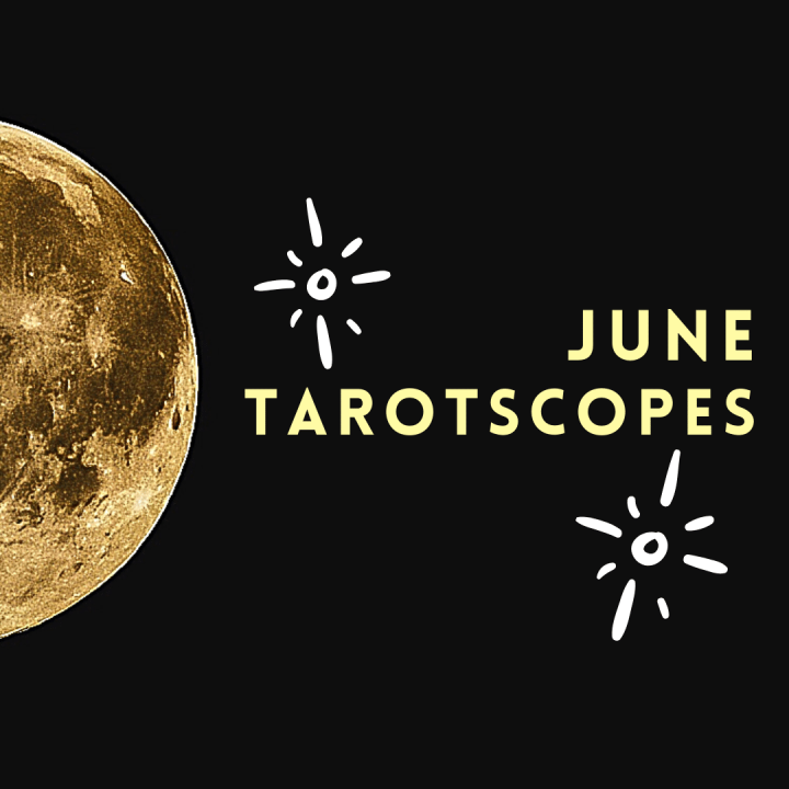 June Tarotscopes